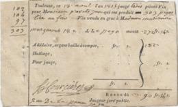 Toulouse, Seysses, Quittance Jauge De Vin, Jaugeur Juré Public, Vin Vendu à Mme Marquesse,+ Photocopie Livre De Compte.. - Documenti Storici