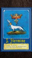 CPM L HERMINE DEVISE A MA VIE  EMBLEME D ANNE DE BRETAGNE REPRIS PAR SA FILLE CLAUDE DE FRANCE - History