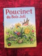 1964 POUCINET DU BOIS JOLI Gautier-Languereau CollectionLes Albums Merveilleux IllustrateurSteiner Charlotte - Books, Magazines, Comics