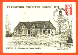 "Carte Maximum Joinville Exposition Philippe Lebon 3-4 Mars 1990 "" Chateau Du Grand Jardin "" Dessin Jean Bouchart - Maximumkaarten"
