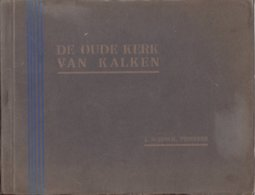"""Calcken - Kalken """" De Oude Kerk Van Kalken Door J. Schriek - Priester - Antiquariat"""