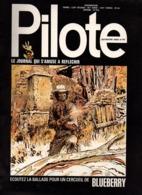 Pilote N°647 Lieutenant Blueberry Ballade Pour Un Cercueil - Coup D'oeil Sur L'Egypte Pharaonique De 1972 - Pilote