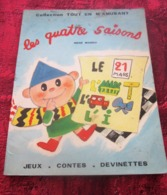 1964 COLLECTION TOUT EN M'AMUSANT  LES QUATRE SAISONS RENÉ MOREU-JEUX- CONTES- DEVINETTES - Other Collections