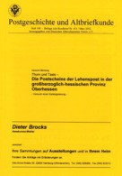 Die Postscheine Der Lehenspost I. D. Großherzoglich-hessischen Provinz Oberhessen - Versuch Einer Kalalogisierung Von - Germany