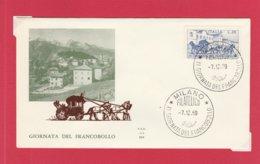 FDC ITALIA 1969 - 098 - GIORNATA DEL FRANCOBOLLO - Annullo Milano 7.12.69. 1 V. Su Busta Non Viagg. - 6. 1946-.. Repubblica