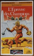 LDVELH - DEFIS FANTASTIQUES - 21 - L'épreuve Des Champions - Gallimard 1995 - Gezelschapsspelletjes