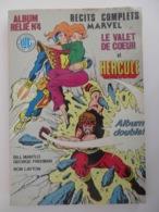 RELIURE 2 N° MARVEL- RÉCITS COMPLETS N°4- LE VALET DE COEUR (MANTLO- FREEMAN)- HERCULE (LOYTON) 1984 - Magazines Et Périodiques