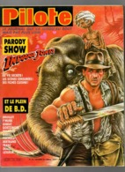 Pilote N°124 Parody Indiana Jones Sa Vie Secrète ! Les Scènes Censurées ! Ses Fiches Cuisine ! - The Indy Look De 1984 - Pilote