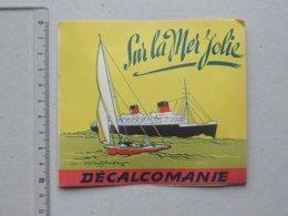 DECALCOMANIES Anciennes: SUR LA MER JOLIE Livret Avec 3 Volets Intérieurs - Yacht Sacalêne Canot HAFFNER  JESCO Imagerie - Collezioni