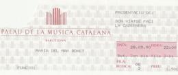 TICKET - ENTRADA / PALAU MUSICA CATALANA 1990 - MARIA DEL MAR BONET - Tickets - Entradas