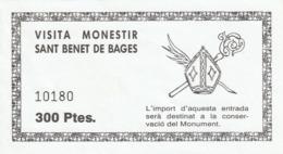 TICKET - ENTRADA / VISITA MONESTIR SANT BENET DE BAGES - 199? - Tickets - Entradas
