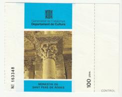 TICKET - ENTRADA / MONESTIR DE SANT PERE DE RODES 199? - Tickets - Entradas