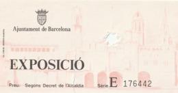 TICKET - ENTRADA / EXPOSICIO - AJUNTAMENT DE BARCELONA - Tickets - Entradas