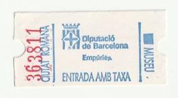 TICKET - ENTRADA / CIUTAT ROMANA - DIPUTACIO DE BARCELONA - EMPURIES - MUSEU - Tickets - Entradas