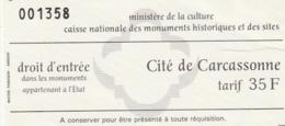 TICKET - ENTRADA / CITE DE CARCASSONNE - MINISTERE CULTURE CAISSE NATIONAL MONUMENTS HISTORIQUES SITES - - Tickets - Entradas