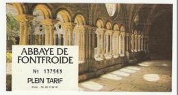 TICKET - ENTRADA /  ABBAYE DE FONTFROIDE - 199? - Tickets - Entradas