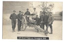 26- Valence - 32ème D'artillerie De Valence - Campagne 1914 - Valence
