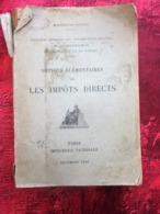 1926 IMPÔTS DIRECTS Enregistrement Notions élémentaires Ministère Des Finances Livre Ancien Imprimerie Nationale Paris - Derecho