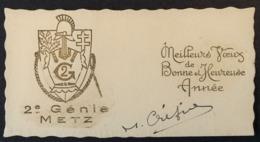 Carte à En-tête 2e GENIE METZ Voeux De Bonne Année - Military Postmarks From 1900 (out Of Wars Periods)