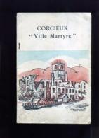 CORCIEUX  GUERRE DE 1939 1945 - Lorraine - Vosges