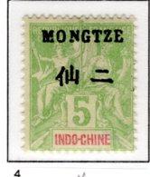 Ex Colonie Française  *  Mong-Tseu  *  Poste 4 N* - Ungebraucht