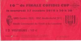 Football Ticket D'entrée Au Match URS Centre-Anderlecht 16e De Finale Cofidis Cup 2010 - Tickets D'entrée