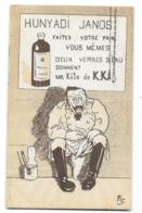 GUERRE 1914-18 Carte Publicitaire Satyrique Boisson Hunyadi Janos Kaiser - Humoristiques
