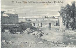 POSTAL    AVILA  -ESPAÑA  - VISTA DEL PUENTE ROMANO SOBRE EL RIO ADAJA - Ávila