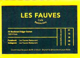 Café Bar Brasserie Les FAUVES Montparnasse  / Edgard Quinet Paris 14 - Cartes De Visite