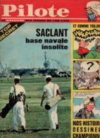 Pilote N°242 Top Secret Saclant Base Navale Insolite - Pilotorama Malte Chevaliers Et Galères De 1964 - Pilote