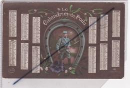 Calendrier Du Poilu (Poilu En Tenue Bleu Horizon,son Fusil ,dans Un Fer à Cheval) - Guerra 1914-18