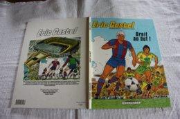 """ERIC CASTEL EO De 1981  """"DROIT AU BUT !""""   Editions: HACHETTE TBE - Books, Magazines, Comics"""