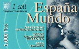 ESPAGNE / CARTE TELEFONICA CALL ESPANA MUNDO 1.000 PTAS - Espagne