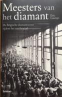 Boek : Meesters Van Het Diamant / De Belgische Diamantsector Tijdens Het Nazibewind - Historia
