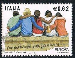 2006 - ITALIA / ITALY - EUROPA CEPT - L'INTEGRAZIONE / THE INTEGRATION. USED - 2006