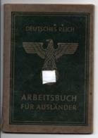 PROPAGANDE #41 WWII GUERRE 1939 1945 ARBEITSBUCH FUR AUSLANDER  CHAUFFEUR FRANCAIS - 1939-45