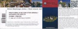 Slowenien Bled Eintrittskarte 2019 Bled Island Visit Kirche Der Gottesmutter Auf Dem See Mit Wunschglocke - Eintrittskarten