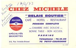 Visitekaartje - Carte Visite - Café Hotel Restaurant Chez Michele - Relais Routier - Petit Couronne 1973 - Cartoncini Da Visita