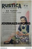 1943 RUSTICA Journal Universel De La Campagne N° 28 LE NAVET EN CULTURE D'ARRIERE SAISON - Journaux - Quotidiens