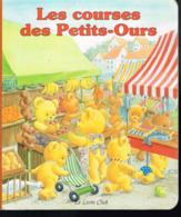 Les Courses Des Petits-Ours - Le LivreClub - 1989 - 8 Pages 23,5 X 20 Cm - Books, Magazines, Comics