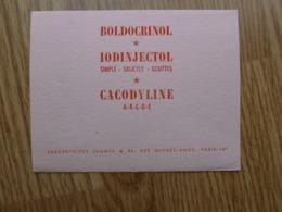 BUVARD     BOLDOCRINOL IODINJECTOL CACODYLINE - Produits Pharmaceutiques