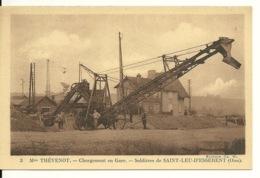60 - SAINT LEU D'ESSERENT / LA SABLIERE - CHARGEMENT EN GARE - Otros Municipios