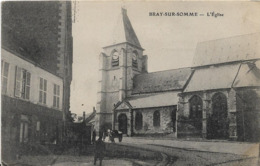 BRAY SUR SOMME - L'église - Bray Sur Somme