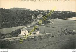 64.  CAMBO LES BAINS .  La Gare Et Les Thermes . - Cambo-les-Bains
