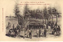 LE VIEUX LUNEVILLE -26 - Les Prussiens Franchissent La Frontière - Luneville