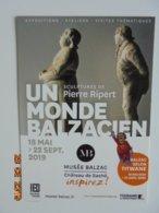 Un Monde Balzacien Sculptures De Pierre Ripert. Musee Balzac, Chateau De Sache. Exposition 2019. Carte Publicitaire - Andere Gemeenten