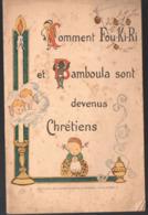 (religion) Comment FOU KI RI ET BAMBOULA  Sont Devenus Chrétiens  (!) 1931 (PPP11371) - Books, Magazines, Comics