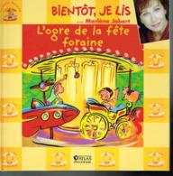 L'ogre De La Fête Foraine - Marlène Jobert - 2004 - 28 Pages 20,2 X 20,2 Cm + 1 CD - Livres, BD, Revues