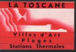 Italie: Dépliant LA TOSCANE   Sd  :c Années 50-60  (PPP11372) - Dépliants Touristiques
