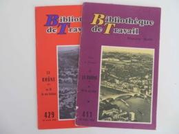 LE RHÔNE- 2 BT (BIBLIOTHÈQUE DE TRAVIL- ÉCOLE FREINET) 1- N°411-AU FIL DES EAUX 2- N°429-AU FIL DE SON HISTOIRE - Geographie